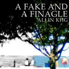 A Fake and a Finagle