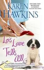 Lois Lane Tells All