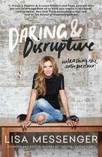Daring & Disruptive
