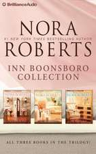 Nora Roberts Inn Boonsboro Collection:  The Next Always, the Last Boyfriend, the Perfect Hope