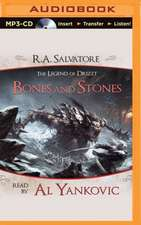 Bones and Stones:  A Tale from the Legend of Drizzt