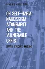 On Self-Harm, Narcissism, Atonement, and the Vulnerable Christ