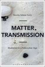 Matter Transmission: Mediation in a Paleocyber Age