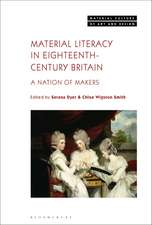 Material Literacy in Eighteenth-Century Britain: A Nation of Makers