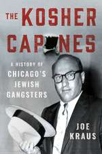Kosher Capones: A History of Chicago's Jewish Gangsters