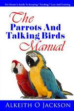 The Parrots and Talking Birds Manual