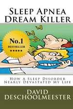 Sleep Apnea Dream Killer