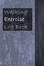Walking Exercise Log Book