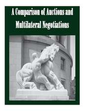 A Comparison of Auctions and Multilateral Negotiations