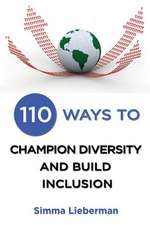 110 Ways to Champion Diversity and Build Inclusion