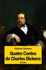 Quatre Contes de Charles Dickens