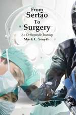 From Sertao to Surgery
