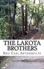The Lakota Brothers