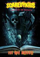 The Book of Ghosts (Scaredykids #3)