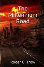The Millennium Road