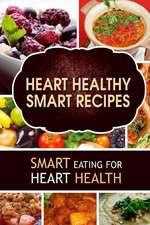 Heart Healthy Smart Recipes