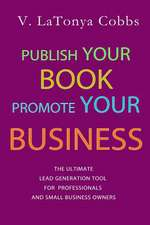 Publish Your Book Promote Your Business