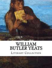William Butler Yeats, Literary Collection