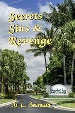 Secrets, Sins & Revenge