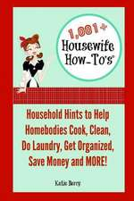 1,001+ Housewife How-To's