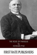 The Rose of Paradise
