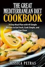 The Great Mediterranean Diet Cookbook