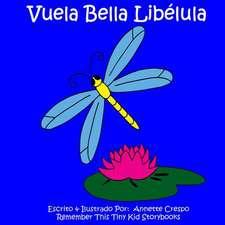 Vuela Bella Libelula
