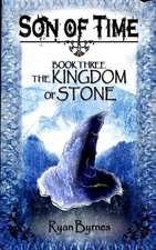 The Kingdom of Stones