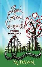 Loves Emotional Rollercoaster