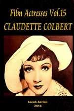 Film Actresses Vol.15 Claudette Colbert