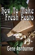 How to Make Fresh Pesto