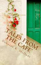 Tales from the Cafe'