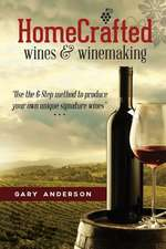 Home-Crafted Wines & Winemaking