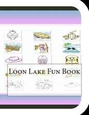 Loon Lake Fun Book