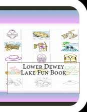 Lower Dewey Lake Fun Book