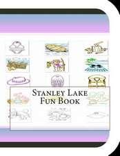 Stanley Lake Fun Book