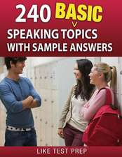 240 Basic Speaking Topics