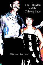 The Tall Man and the Chinese Lady