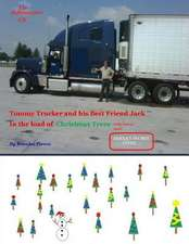 The Adventures of Tommy Trucker and His Best Friend Jack