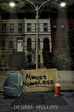 Almost Homeless