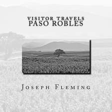 Visitor Travels Paso Robles