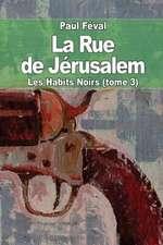 La Rue de Jerusalem