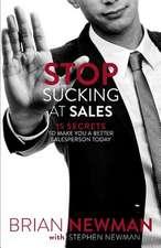 Stop Sucking at Sales
