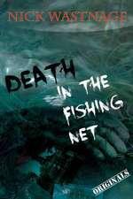 Death in the Fishing Net