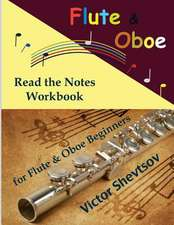 Read the Notes Workbook. for Flute & Oboe.