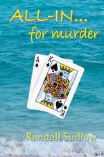 All In...for Murder