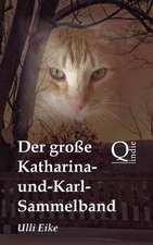 Der Grosse Katharina-Und-Karl-Sammelband