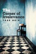 The Corner of Irrelevance