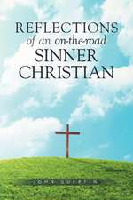 Reflections of an on-the-road Sinner/Christian