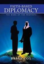 Faith-Based Diplomacy